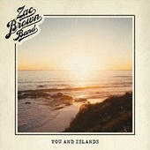 You and Islands de Zac Brown Band