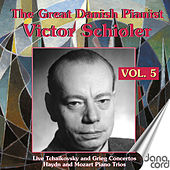 The Great Danish Pianist Victor Schiøler, Vol. 5 by Victor Schiøler