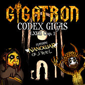 Codex Gigas - Lxdz Cap. 1 by Gigatron