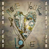 Move Your Love (Extended Mix) de Vegax