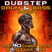 Dubstep Drum & Bass 2020 Top 40 Chart Hits, Vol. 4 DJ Mix 3Hr von Dubstep Spook