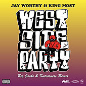 West Side Party (Remix) de Jay Worthy