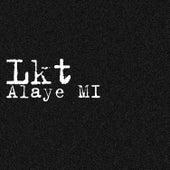 Alaye by L.K.T