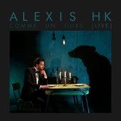 Comme un ours (Live) de Alexis HK