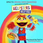 "Sing A Song and Say Thank You! (feat. Grouplove) [From ""Helpsters""] von Helpsters"