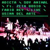 Soy Animal (Live Usina del Arte) de Adicta
