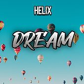 Dream by Helix
