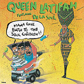 Mama Gave Birth to the Soul Children de Queen Latifah