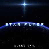 Star Flyer de Jules Gaia