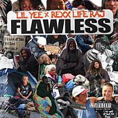 Flawless (feat. Rexx Life Raj) by Lil Yee