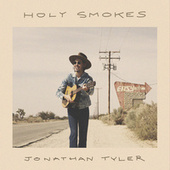 Holy Smokes by Jonathan Tyler