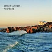 Your Song (Instrumental) de Joseph Sullinger