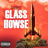 Glass Howse by Daforce