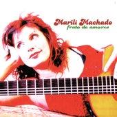Fruto de Amores by Marilí Machado
