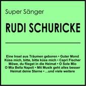 Super Sänger de Rudi Schuricke