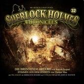 Folge 32: Die brennende Brücke / Stimmen aus dem Jenseits von Sherlock Holmes Chronicles