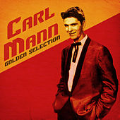 Golden Selection (Remastered) de Carl Mann
