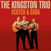 Scotch & Soda de The Kingston Trio