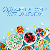 2020 Sweet & Lovely Jazz Collection de New York Jazz Lounge
