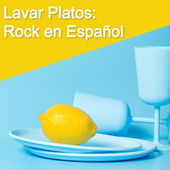Lavar Platos: Rock en Español von Various Artists