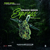 Grams Going Express by Nino Man