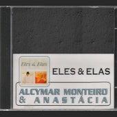 Eles & Elas de Alcymar Monteiro e Anastácia