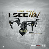 I See Now by Nino Man