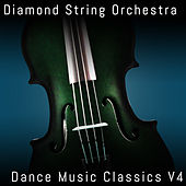 Dance Music Classics, Vol. 4 by Diamond String Orchestra