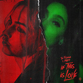 If This Is Love (feat. phem) by The Hunna