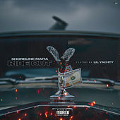 Ride Out (feat. Lil Yachty) de Shoreline Mafia