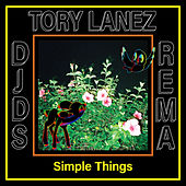 Simple Things von DJDS, Tory Lanez & Rema