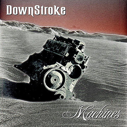 Machines by Downstroke
