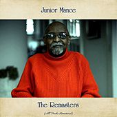 The Remasters (All Tracks Remastered) by Junior Mance