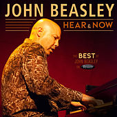 Hear and Now: The Best of John Beasley on Resonance de John Beasley