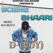 Scene Bhaari by D Boy