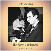 The Wave / Malagueña (All Tracks Remastered) de Lalo Schifrin