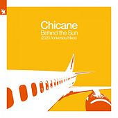 Behind the Sun (2020 Anniversary Mixes) von Chicane