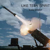 LIKE TEEN SPIRIT von Kolby Windlerf