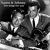 Ten songs for you di Santo and Johnny