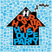 Hospitality House Party de Various Artists