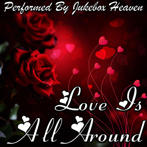 Love Is All Around by Studio All Stars