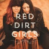 Red Dirt Girls von Red Dirt Girls