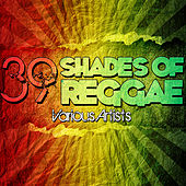 39 Shades Of Reggae by Various Artists