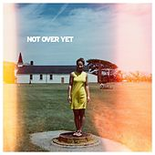 Not Over Yet by Aaron Taos