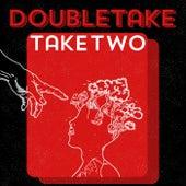 Take Two von Double Take