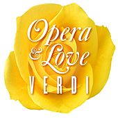 Opera & Love Verdi by Various Artists