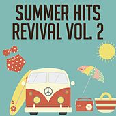 Summer Hits Revival, Vol. 2 (The Best Selection 30 Top Hits Oldies Music) di Various Artists