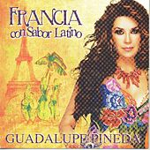 Francia Con Sabor Latino de Guadalupe Pineda