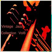 Vintage Jazz Collection Vol 6 by Various Artists
