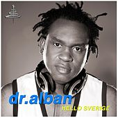 Hello Sverige by Dr. Alban